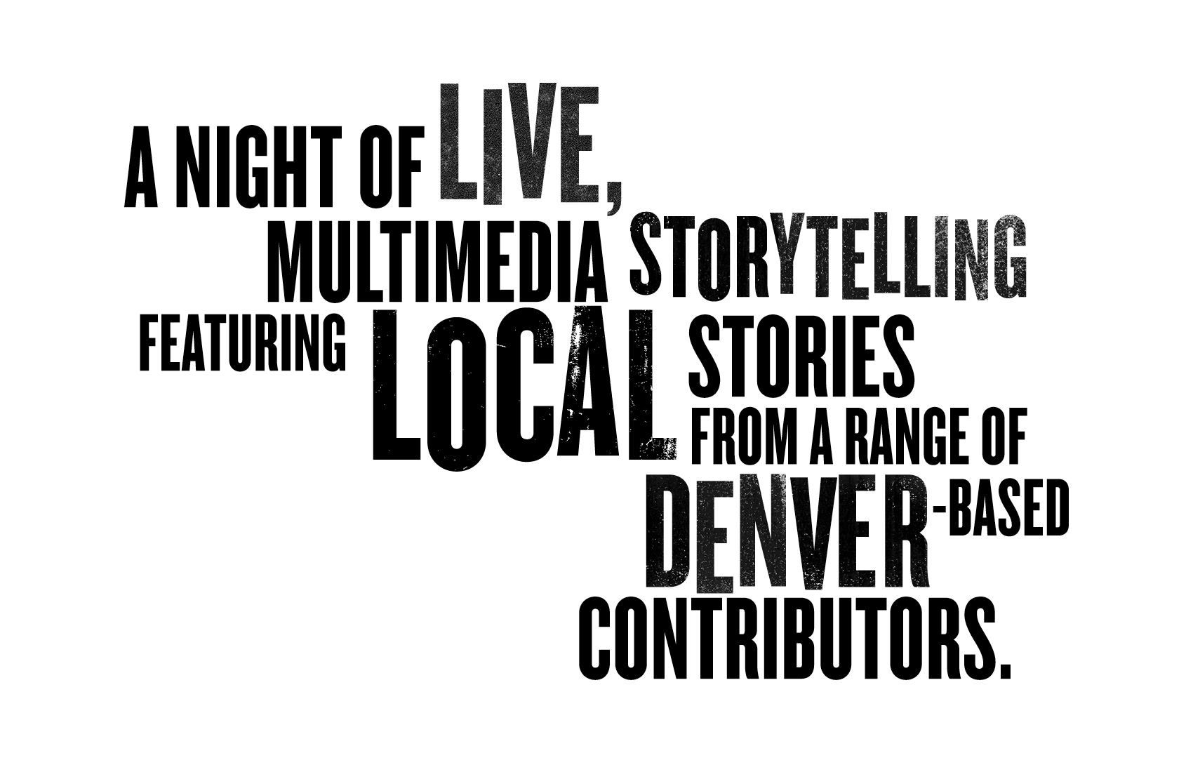 A night of live multimedia storytelling!