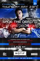 Sage the Gemini, Kool John, and City Shawn Live at Motif