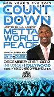 NYE COUNTDOWN 2013 w/ LA LAKER METTA WORLD PEACE