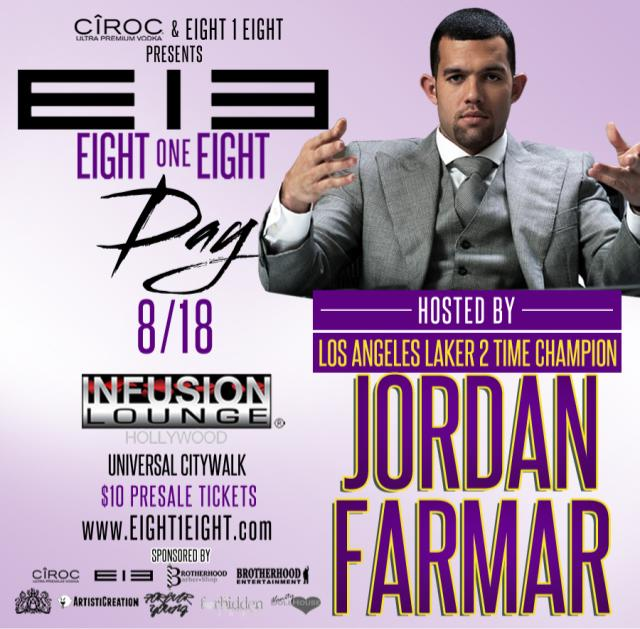 818 DAY HOSTED BY JORDAN FARMAR