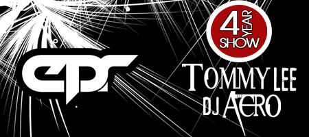 EPR 4 Year Anniversary with Tommy Lee & Aero (EPR 209)