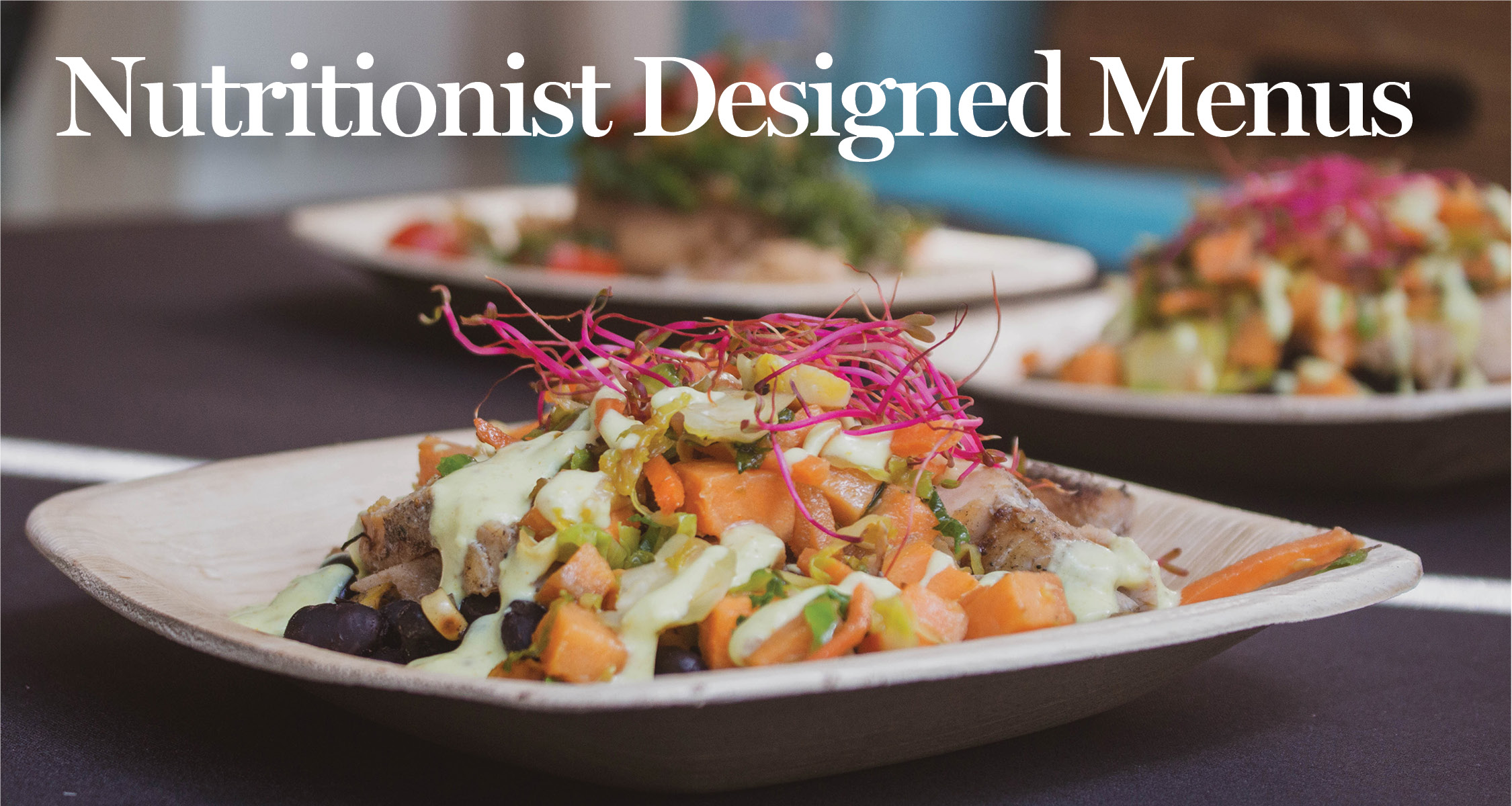 Nutritionist Designed Menus