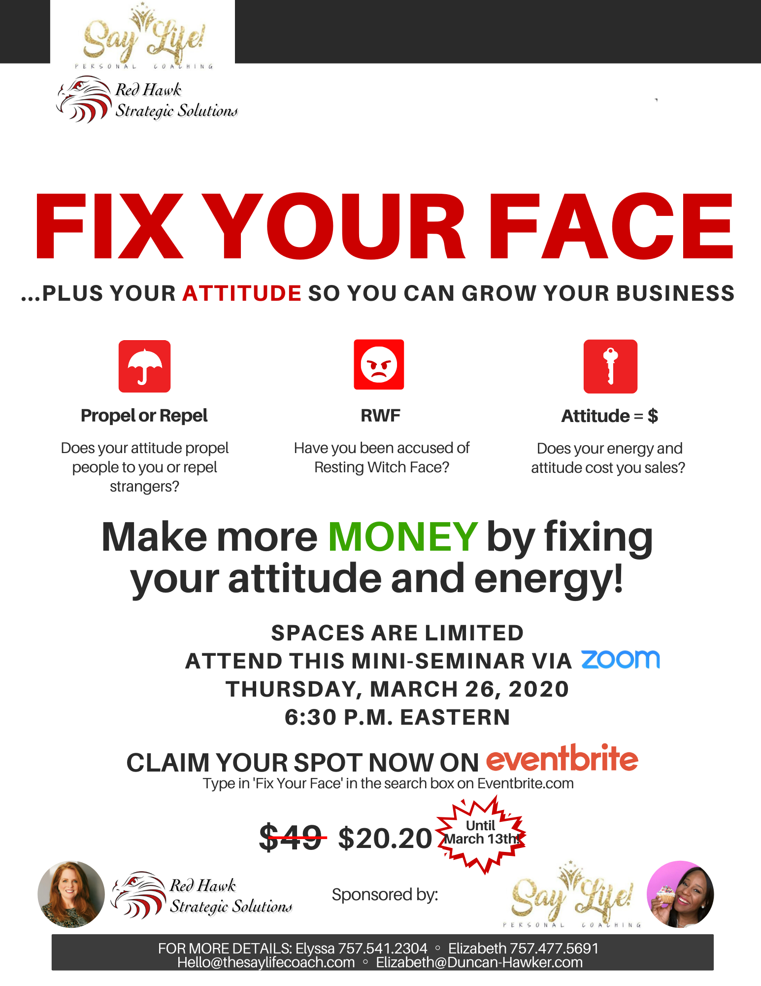 Fix your face plus your attitude so you can grow your business Thursday March 26th