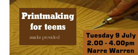 Printmaking for teens - NAR Tue 09/07