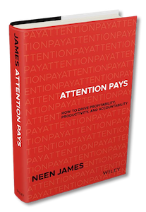 Book cover of Attention Pays by Neen James