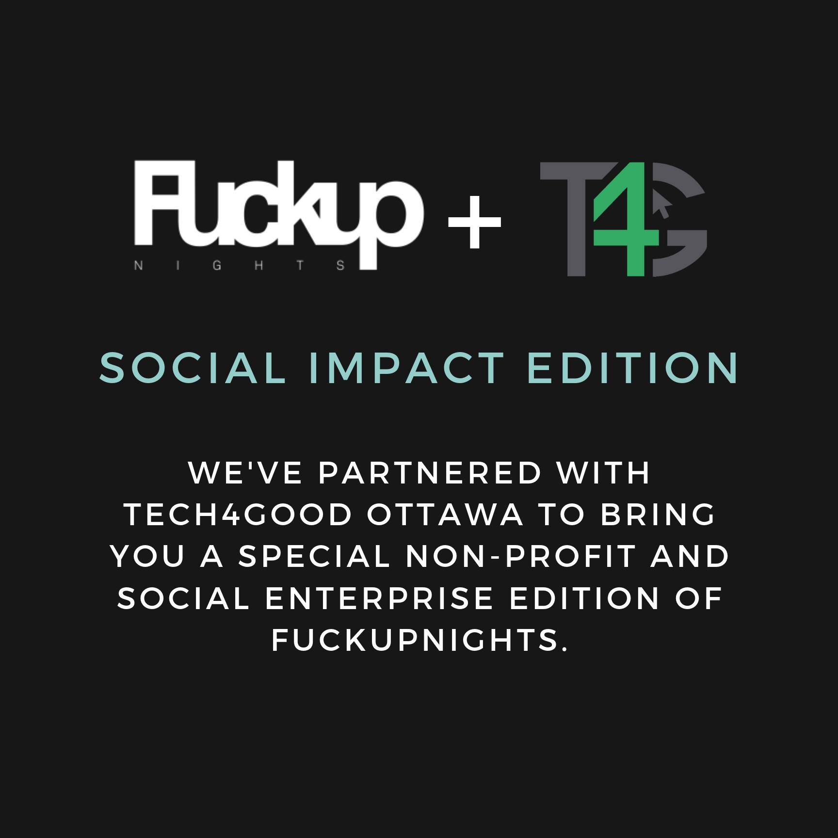 FuckupNights and Tech4Good Ottawa for non-profits and social enterprise