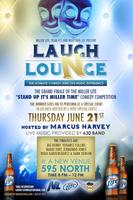MILLER LITE presents LAUGH & LOUNGE