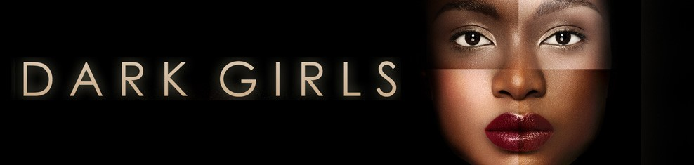 Dark Girls Film