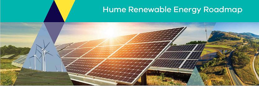 Hume Renewable Energy Roadmap