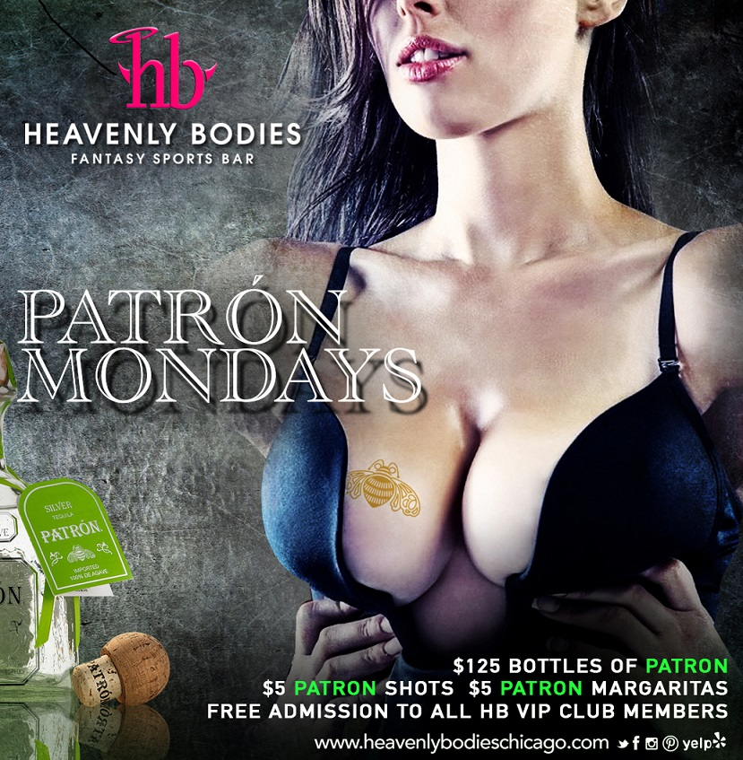 Patron Monday at Heavenly Bodies