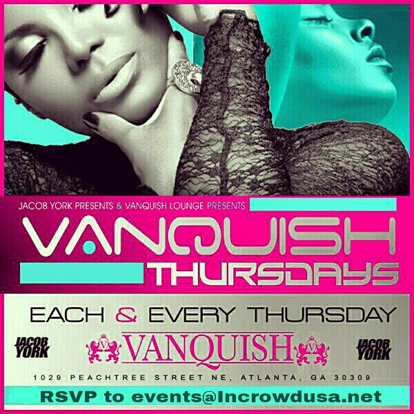 Free Entry To Atlanta's #1 Ladies Night! Thursday at Vanquish!