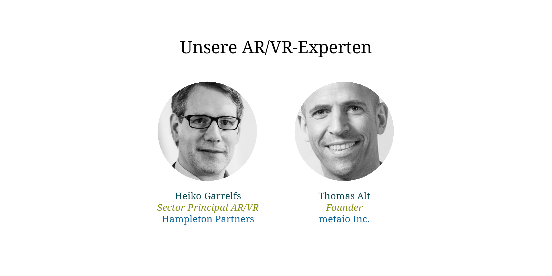 AR / VR Experts Heiko Garrelfs and Thomas Alt
