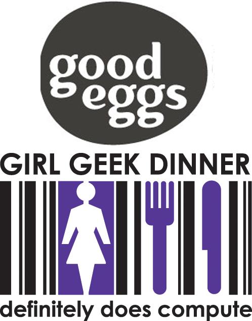 Good Eggs Girl Geek Dinner
