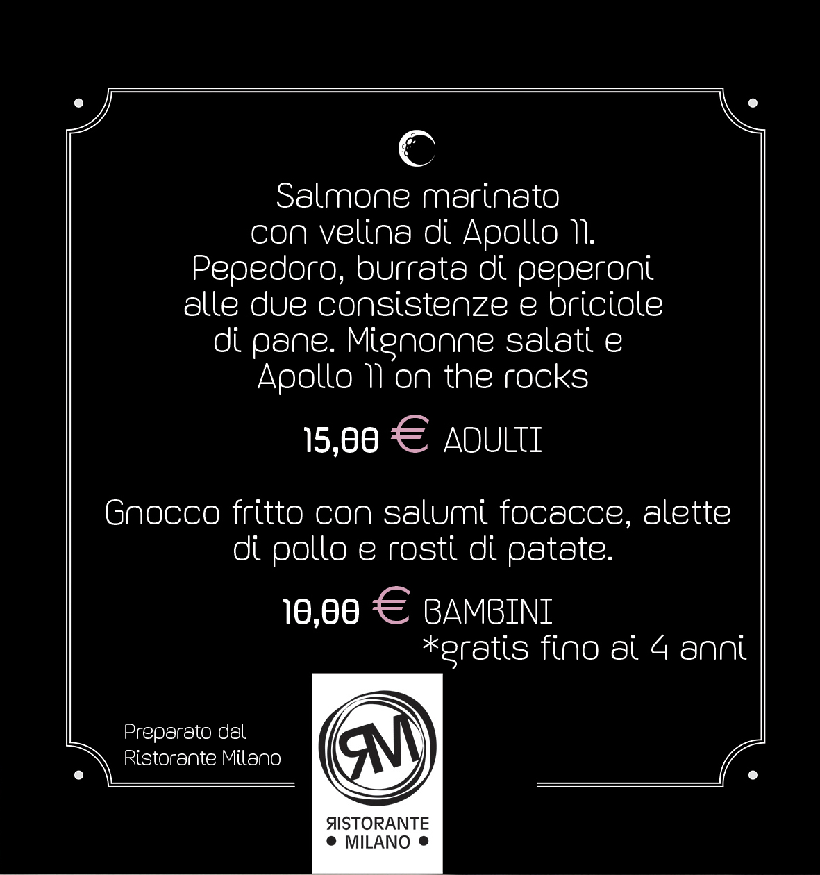 Menu aperitivo a cura del Ristorante Milano.