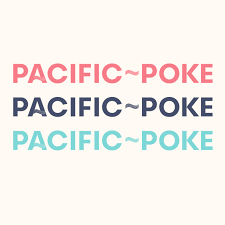 pacific poke