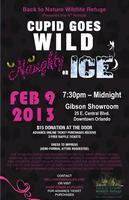 4th Annual 'CUPID GOES WILD! Naughty or ICE' to benefit...