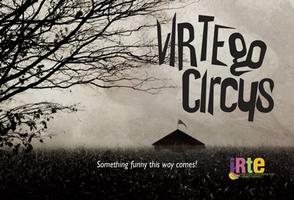 IRTE Presents: vIRTEgo Circus
