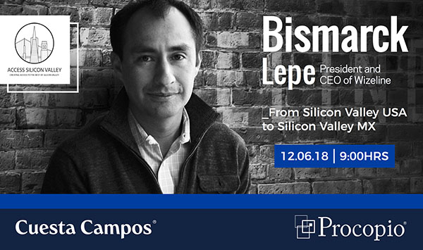 Bismarck Lepe- From Silicon Valley USA to Silicon Valley MX