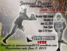 Jerraud Powers 1st Annual Football Camp 6/22/13 8am-1pm