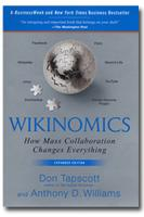"""Wikinomics"" by Dan Tapscott and Anthony Williams --The..."