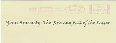 Yours Sincerely: The Rise & Fall of the Letter Exhibition Preview