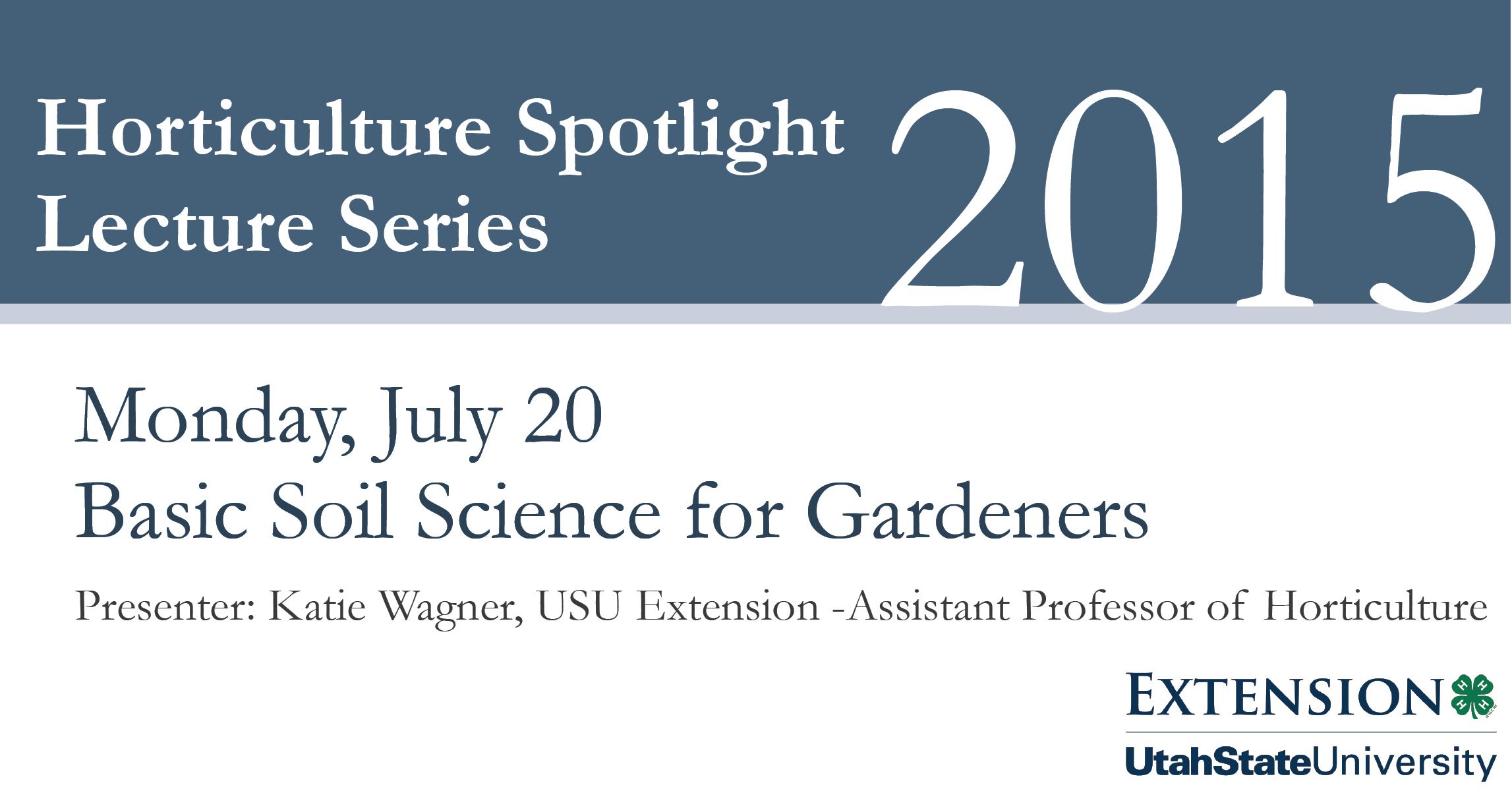 2015 horticulture spotlight series basic soil science for Soil tour dates 2015