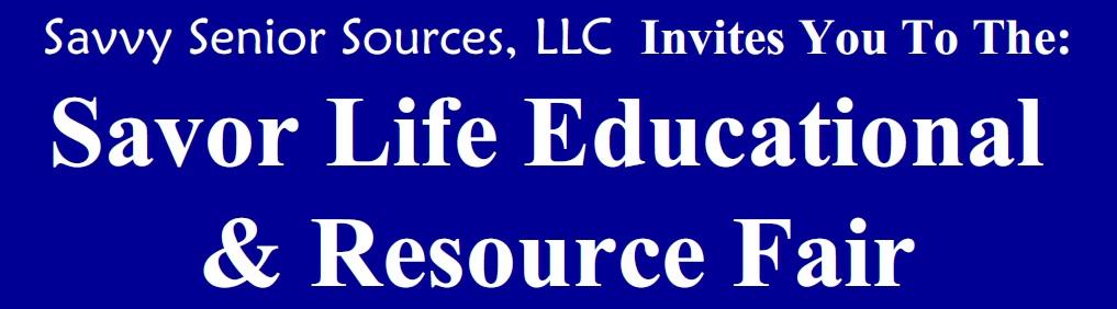 Savor Life Educational & Resource Fair