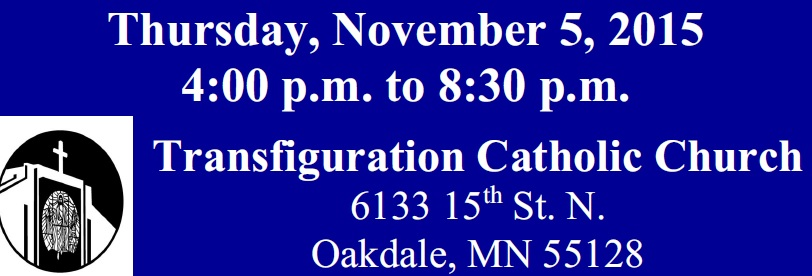 Thurs. Nov. 5 2015 Transfiguration Catholic Church Oakdale