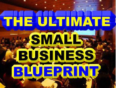 Ultimate Small Business Blueprint