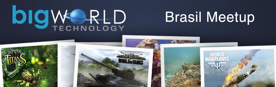 BigWorld Brasil Meetup