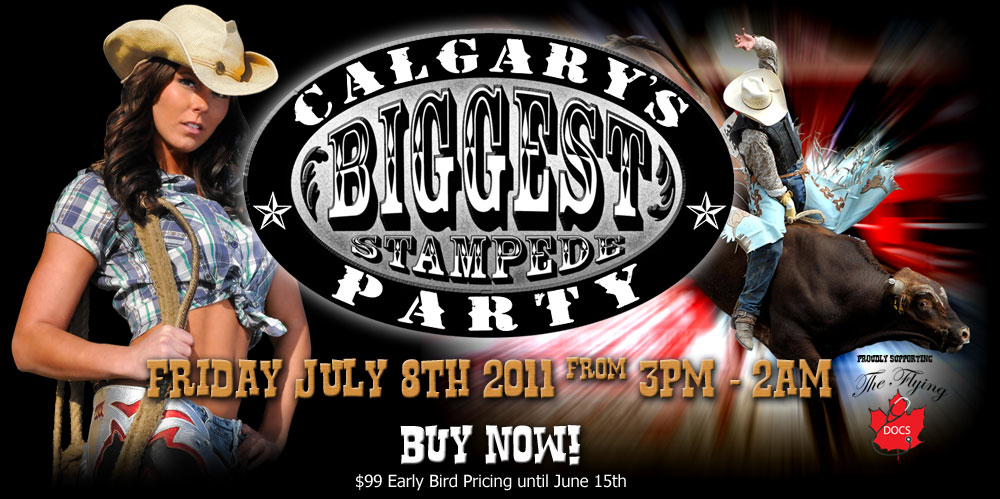 Calgary S Biggest Stampede Party Tickets Fri Jul 8 2011