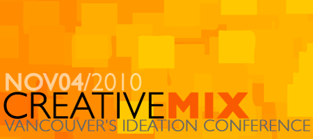 CREATIVEMIX - Vancouver's Ideation Conference