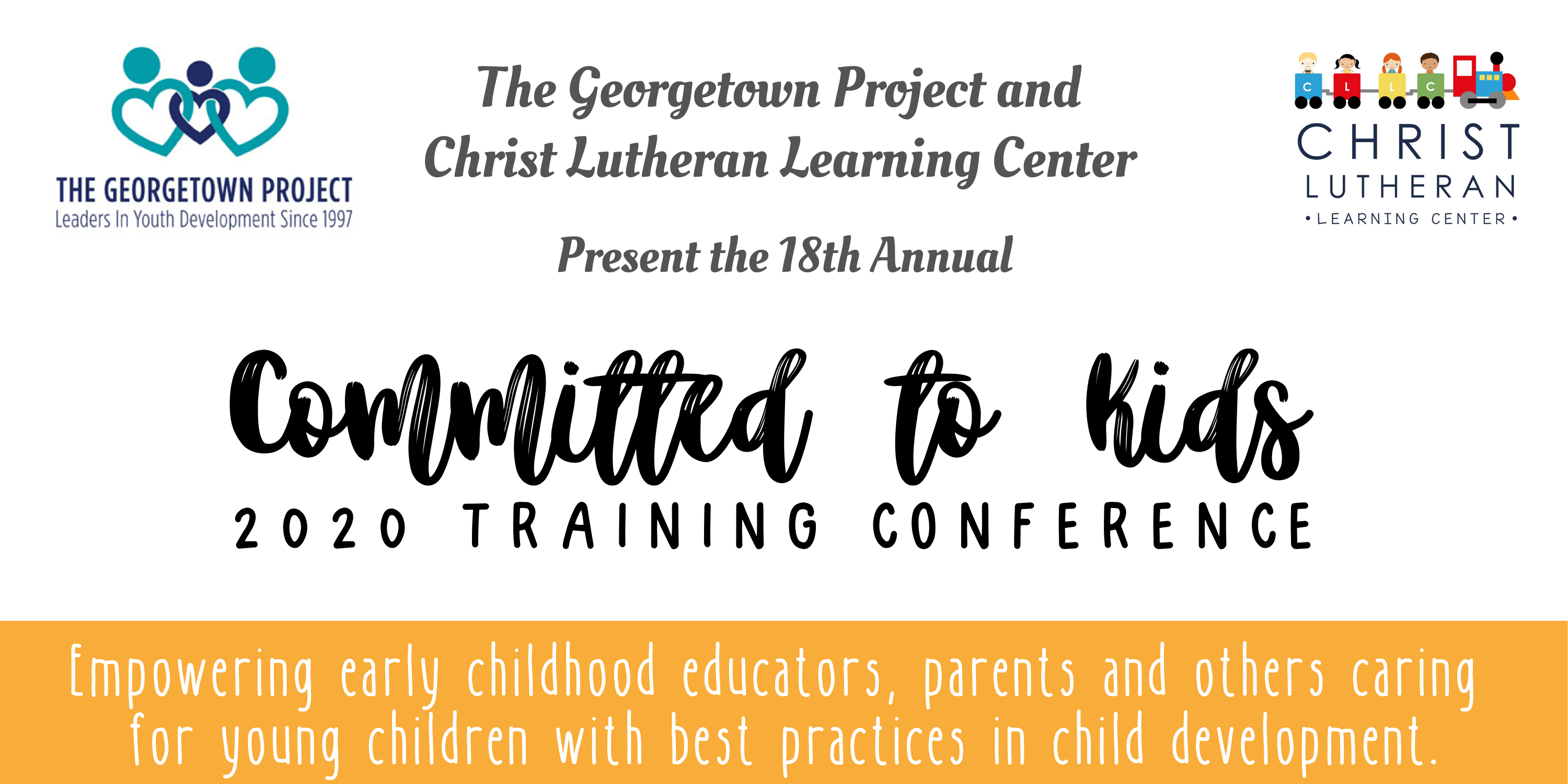 The Georgetown Project and Christ Lutheran Church Present Committed to Kids Training Conference