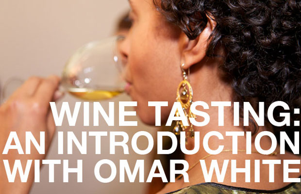 Wine Tasting: An Introduction with Omar White