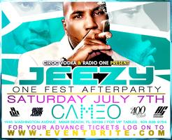 JEEZY HOST AFTER PARTY SATURDAY JULY 7th @CAMEO