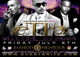 TI Welcome to Miami July 6 @BAMBOO