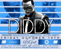 DIDDY - HOWARD HOMECOMNG YARDFEST AFTERPARTY @IBIZA