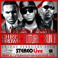 Chris Brown,  Future & Bun B @ Stereo Live AllStar Weekend...