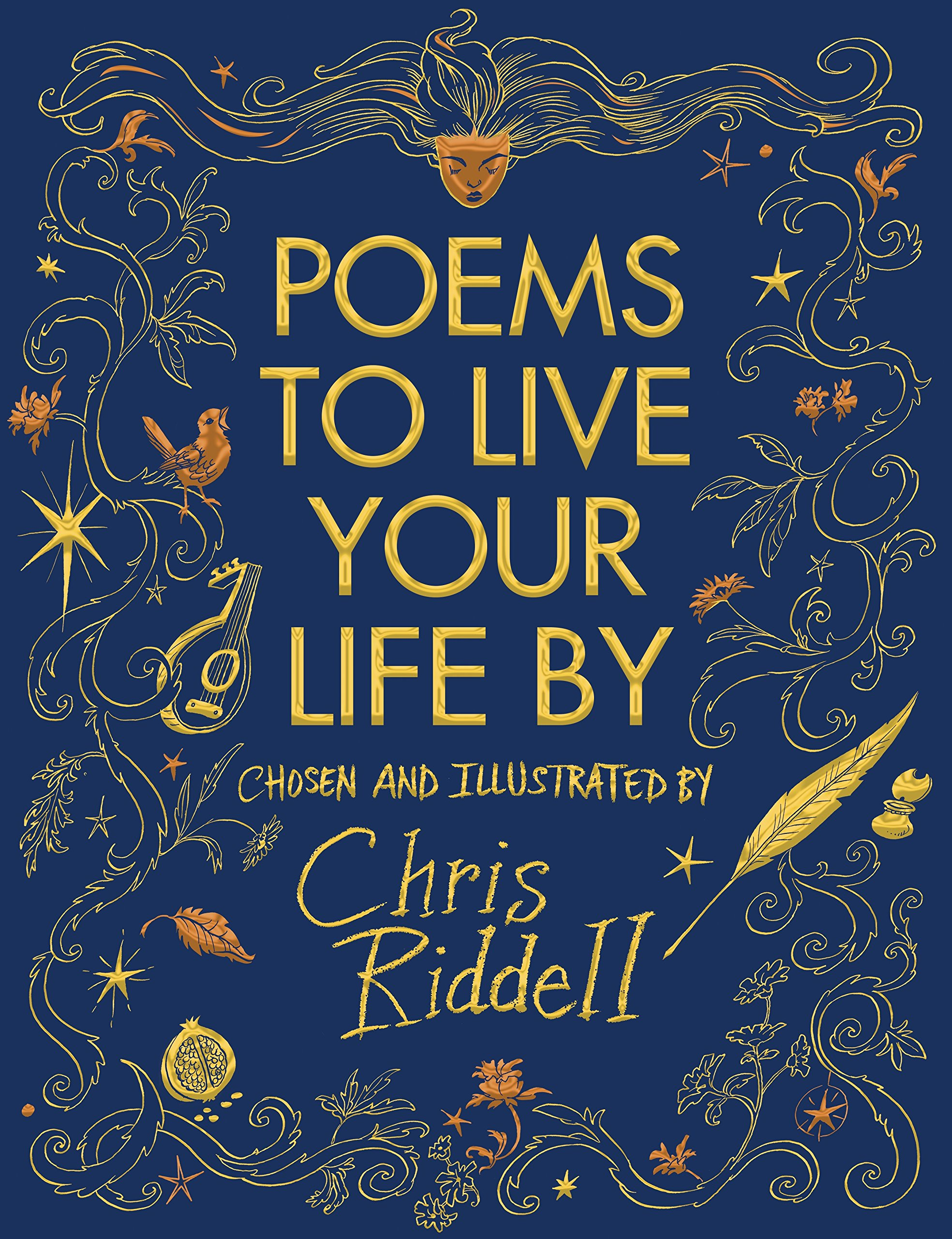 Jacket image for Chris Riddell's anthology of poetry 'Poems to Live Your Life By'