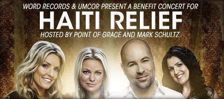 WORD Records and UMCOR Present a Benefit Concert for Haiti R...
