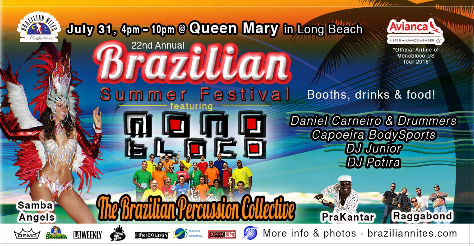 22nd Brazilian Summer Festival featuring MONOBLOCO!