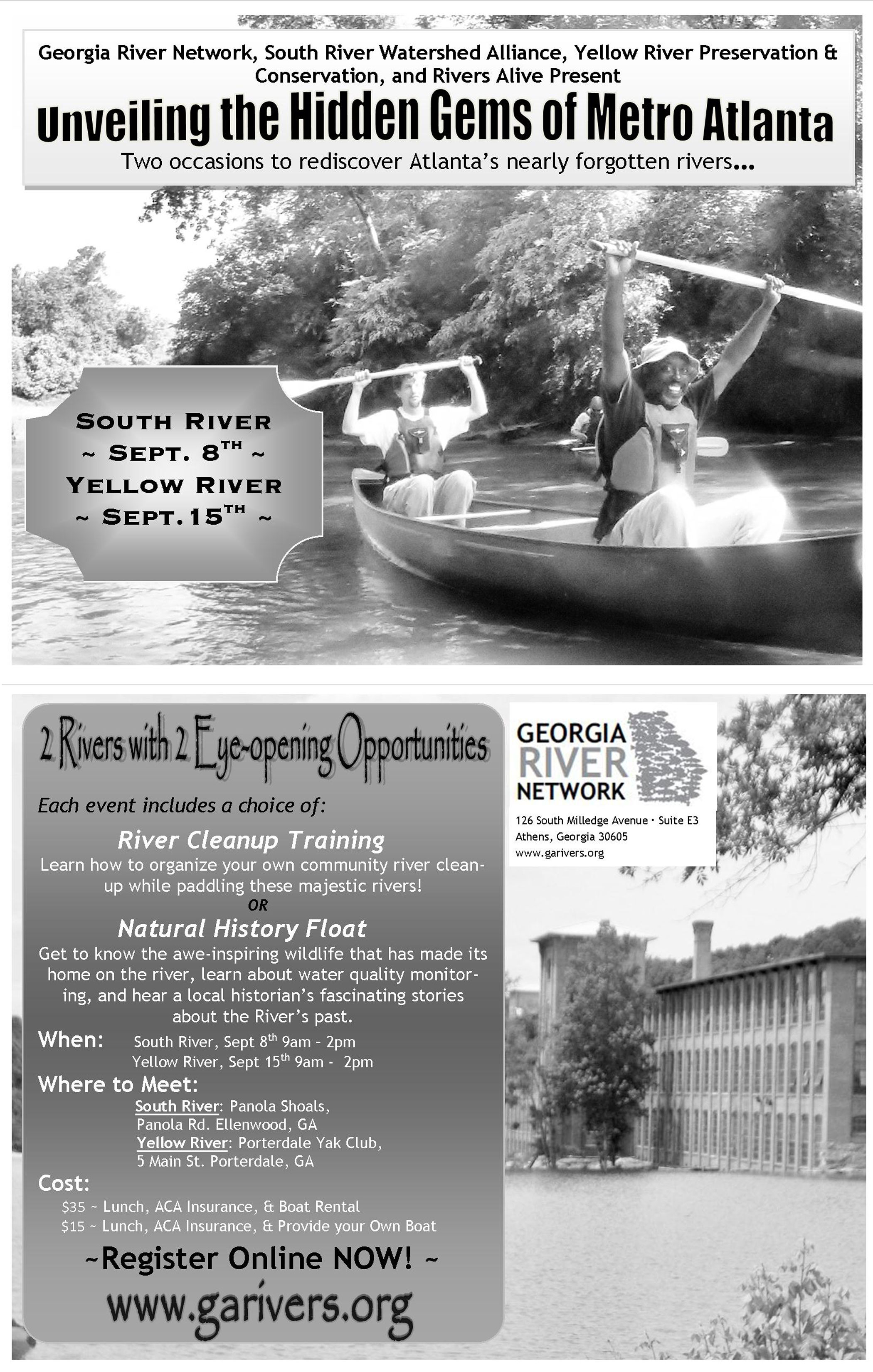 Georgia River Network, South River Watershed Alliance, the Yellow River Preservation & Conservation, and Rivers Alive invite you to discover Atlanta's South River on September 8 from 9am-2pm.  The event includes your choice of participating in a River Clean-Up Training or Natural History Float while you paddle.  The River CleanUp Training will teach you how to organize your own community river cleanup.  The Natural History Float will let you get to know the awe-inspiring wildlife that has made its home on the river, learn more about water quality monitoring, and hear a local historian's fascinating stories about the River's past.