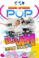 DC Grand Opening of POP Nightlife at Ultrabar