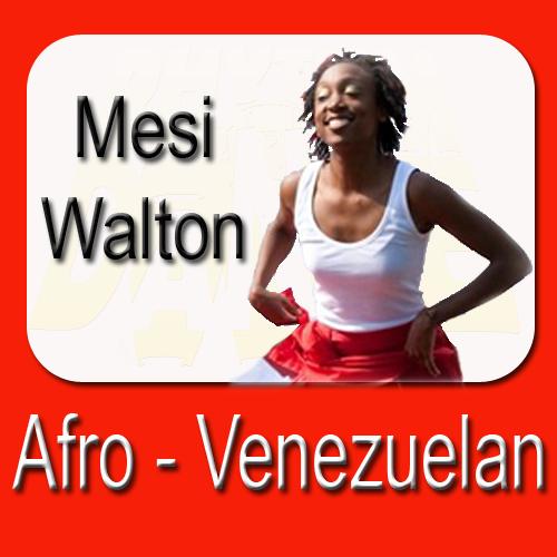 Afro - Venezuelan Dance With Mesi Walton