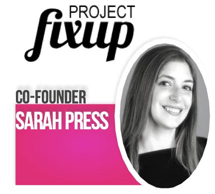 sarah press projectfixup mstech sweetonstartups