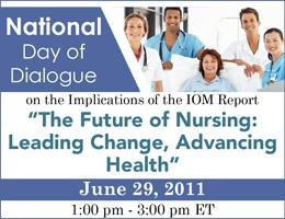 Future of Nursing Day of Dialogue, McLean, VA