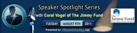 Speaker Spotlight Series: Coral Vogel from The Jimmy Fund -...