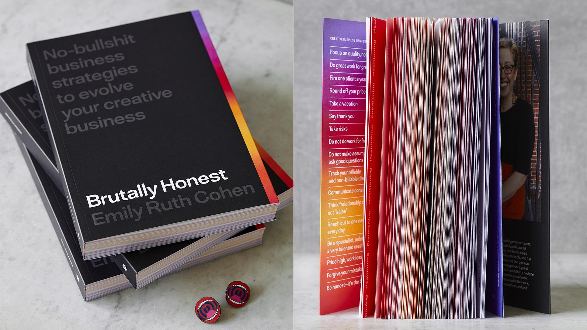 Brutally Honest, the book