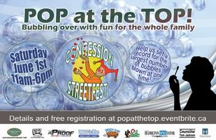 Pop at the Top ... Bubble your fun on Concession Street!