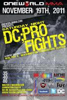OneWorld MMA presents DC;PRO FIGHTS